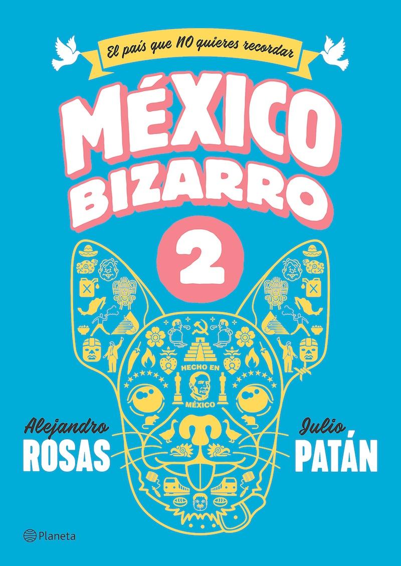 México Bizarro II ya es el número uno de ventas en librerías