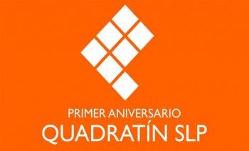 Quadratín San Luis Potosí Noticias celebra su primer aniversario
