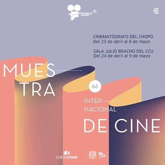 """Cartelera semanal de la """"66 Muestra Internacional de Cine"""" en la UNAM"""