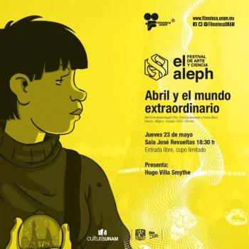 Filmoteca se suma a actividades de 'El Aleph, Festival de Arte y Ciencia'