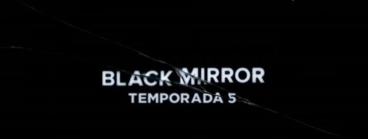 Black Mirror lanza trailers de la quinta temporada