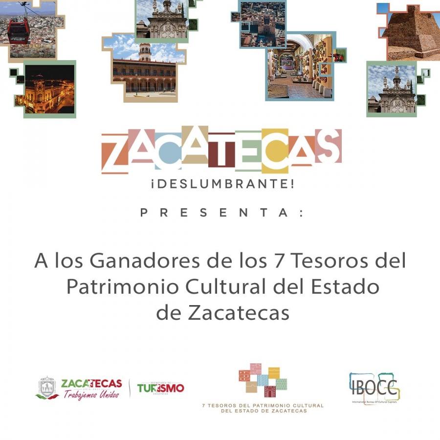 """Inicia la campaña, """"7 Tesoros del Patrimonio Cultural del Estado de Zacatecas"""""""