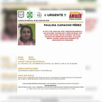 Alerta Amber: Ayuda a localizar a Paulina Camacho, desaparecida en Benito Juárez