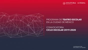 Abren convocatoria para el Programa de Teatro Escolar de la CDMX