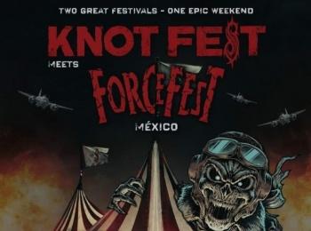 Knot Fest Meets Force Fest, lanzará segunda fase del cartel a fin de mes