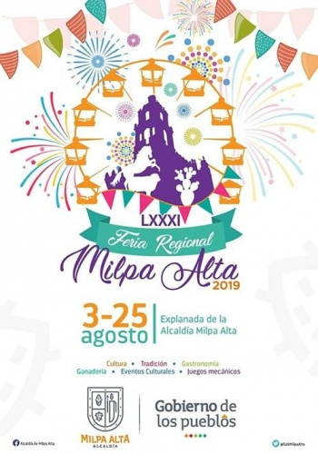 Es inaugurada la Feria Regional de Milpa Alta 2019