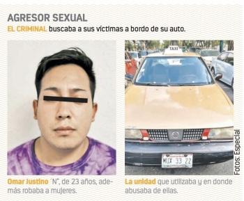 Cae violador serial que usaba taxi para atacar