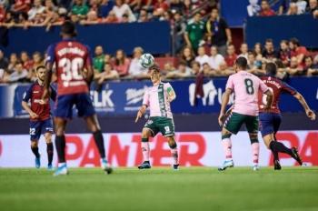 Betis iguala sin goles contra Osasuna; Diego Lainez sin actividad