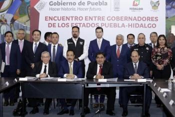 Acuerdan gobernadores de Puebla e Hidalgo trabajar por los 18 municipios colindantes