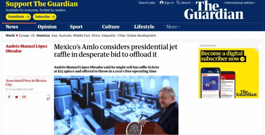 """La rifa, intento desesperado de AMLO para vender el avión: """"The Guardian"""