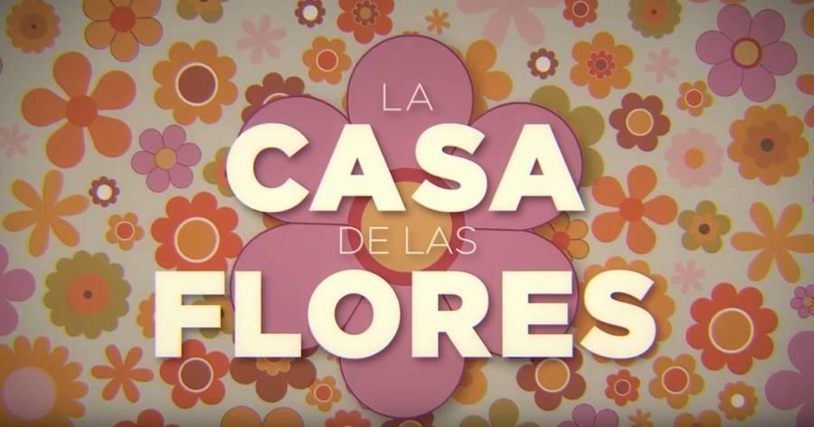 Netflix presenta primer adelanto de la tercera temporada de La Casa de las Flores