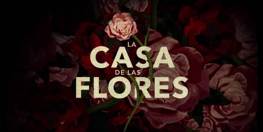 Final de La Casa de las Flores llegará en abril