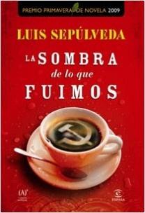 El fabulista marxista Luis Sepúlveda muere por Covid-19