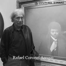 A un año sin Rafael Coronel
