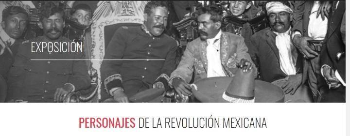 Personajes Revolucionarios, exposición virtual