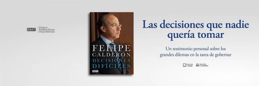 Anuncia Felipe Calderón que pronto presentará un nuevo libro