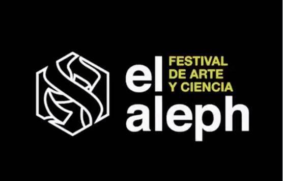 """""""El Aleph"""", un festival imperdible"""