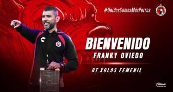 Franky Oviedo dirigirá a Xolos femenil