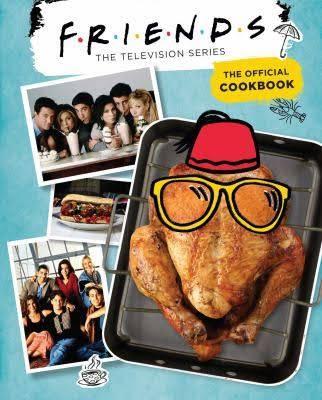 Friends lanza el libro oficial de recetas de la serie