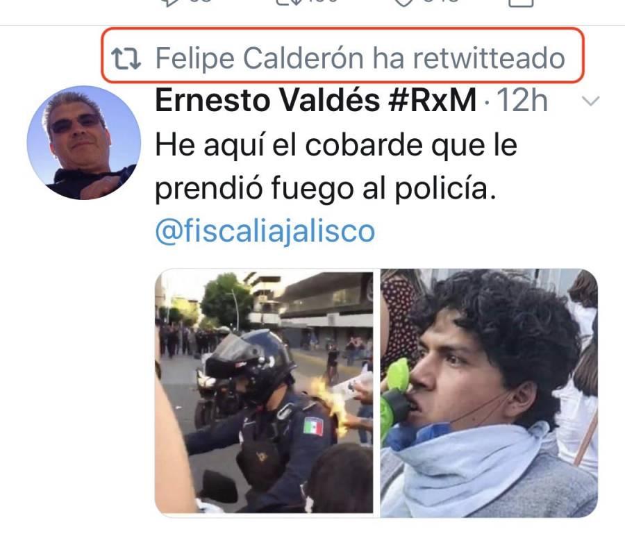 Felipe Calderón da RT a tuit donde señalan a estudiante que prendió fuego a policía
