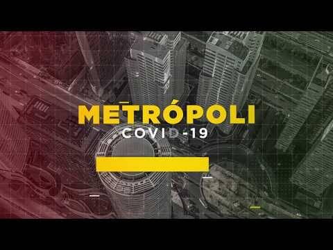 """METRÓPOLI COVID-19: Rumbo a la Nueva Normalidad"""