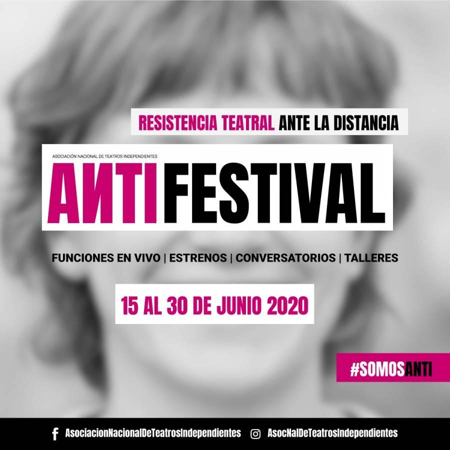 ANTIFestival, teatro independiente frente al Covid