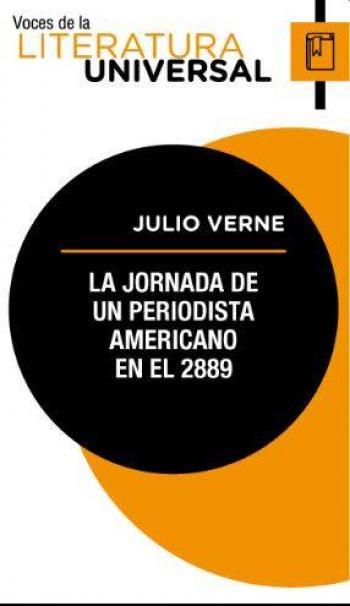 """La jornada de un periodista"", Julio Verne volvió a acertar"