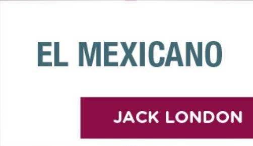"""""""El mexicano"""", radionovela de Jack London sobre la Revolución"""