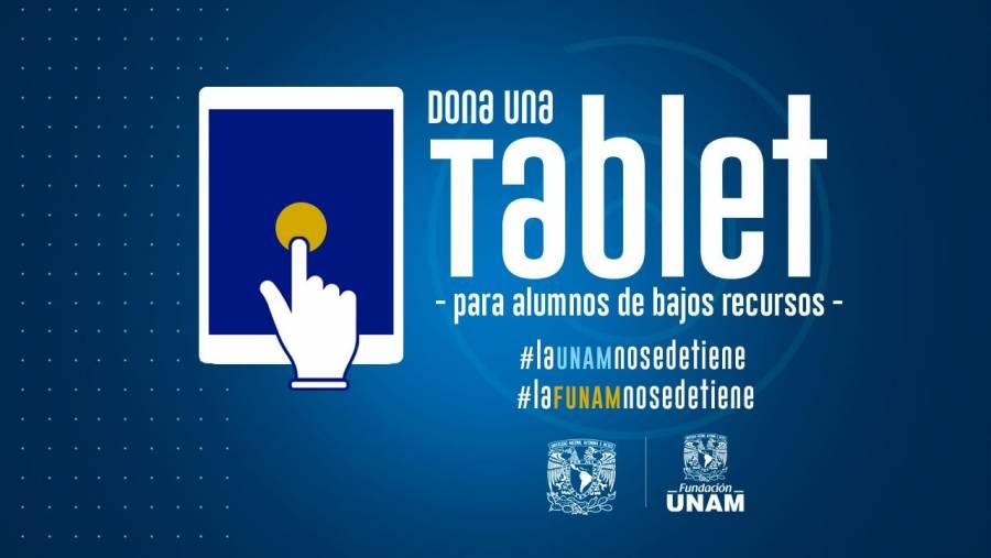 Fundación UNAM lanza campaña para donar tablets a estudiantes universitarios