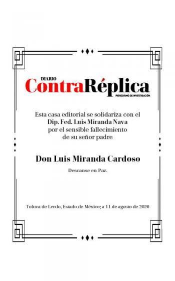 Contra Réplica se solidariza con el Diputado Luis Miranda Nava