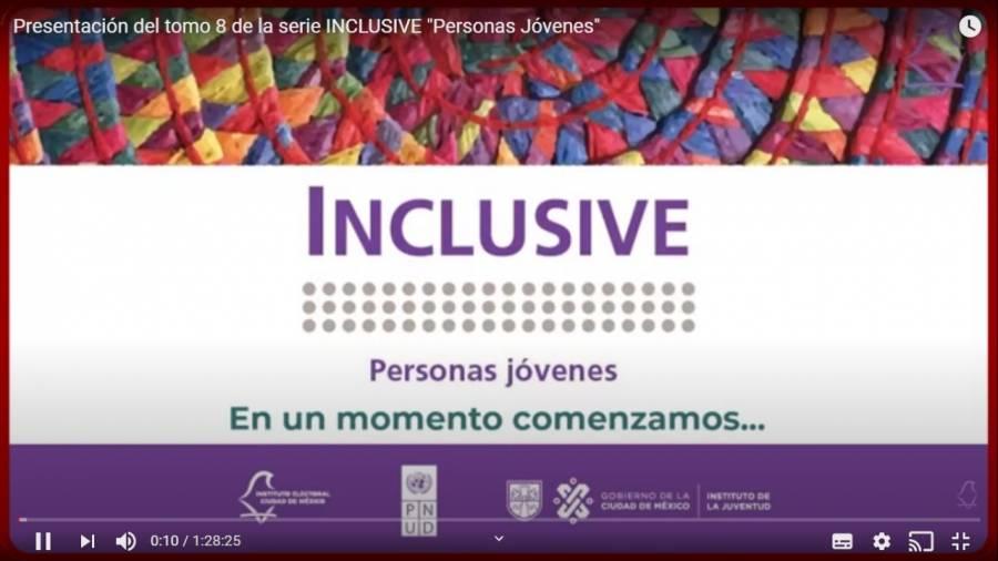 Presenta IECM publicación de la serie INCLUSIVE dedicada a juventudes