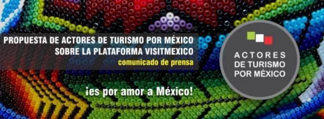 Actores del Turismo proponen mejoras para VISITMEXICO