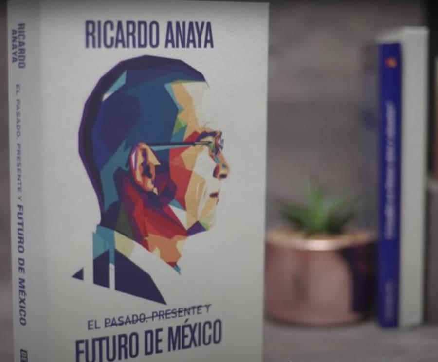 Ricardo Anaya; nuevo libro con crítica a AMLO