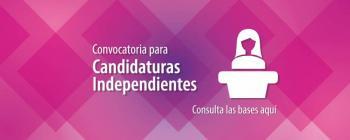 IECM establece periodo de precampaña y convocatoria para candidatos independientes