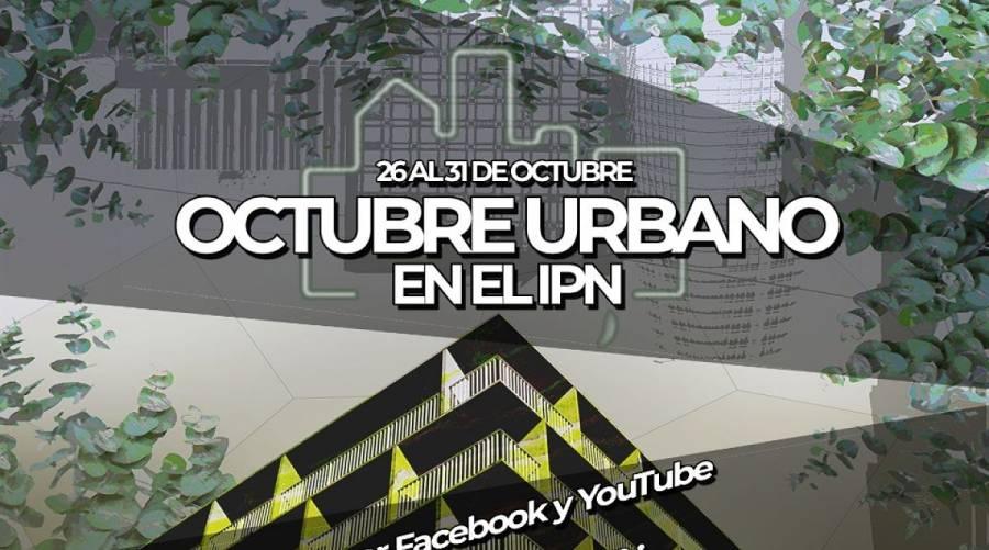 Realizó IPN Encuentro Octubre Urbano 2020