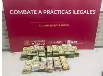 Aduanas y Sedena decomisan 103 mil 490 dólares en Nuevo Laredo