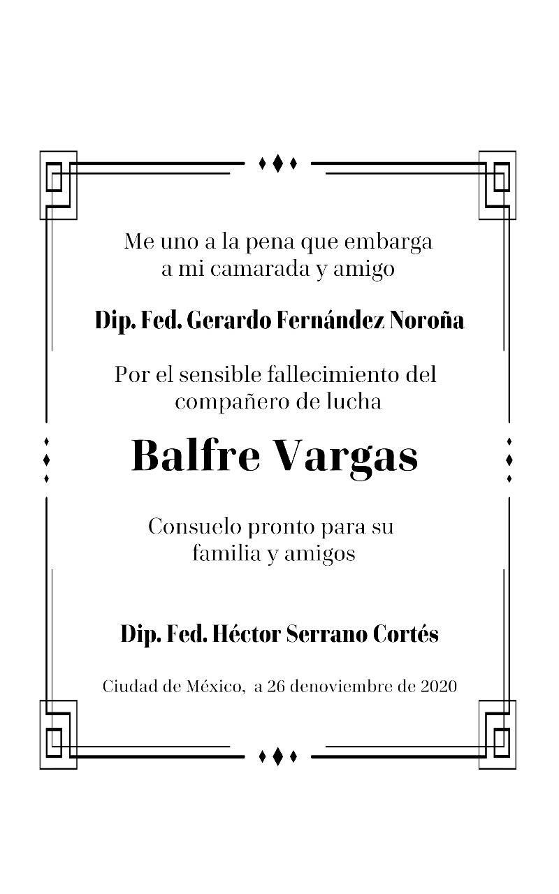 Lamento el sensible fallecimiento del compañero de lucha Balfre Vargas