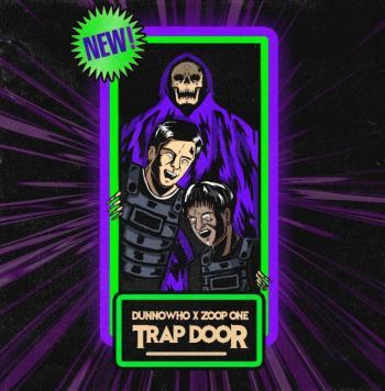 La Joven promesa DUNNOWHO sacude al mundo con Zoop One y Trap Door