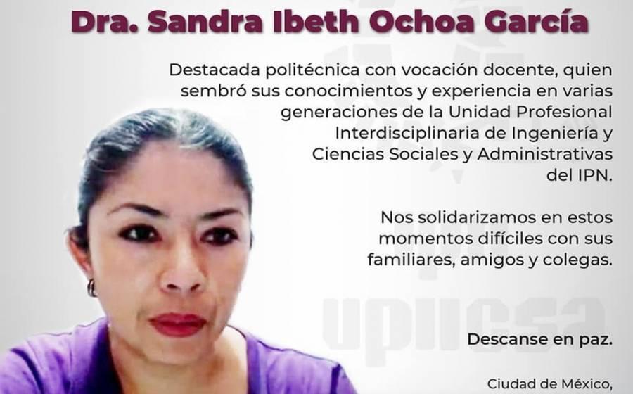 IPN y SNTE condenan asesinato de profesora Sandra Ibeth