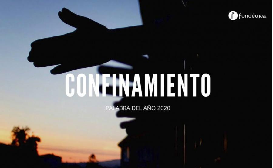 """""""Confinamiento"""", la palabra de 2020 para la RAE"""