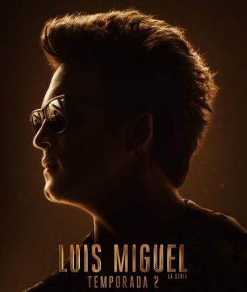 Netflix anuncia fecha de estreno de la segunda temporada de Luis Miguel, La Serie