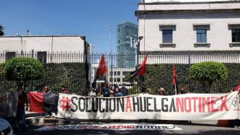 Avanza diálogo para resolver huelga de Notimex