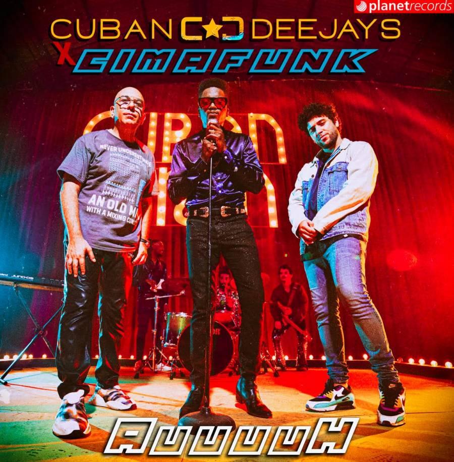 """El cubano Cimafunk y Cuban Deejays estrenan """"Auuuuh"""