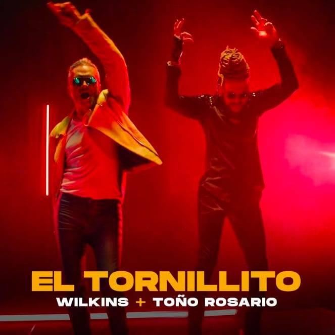 """Wilkins y Toño Rosario lanzan """"El tornillito"""""""