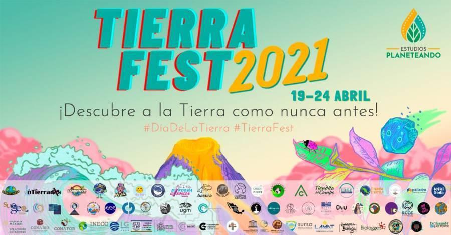 ¡Que no se te pase! El 19 de abril inicia el TierraFest 2021
