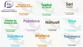Aumenta Defensoría Pública Federal traducción de Ley de Amnistía a 21 lenguas indígenas