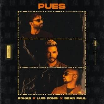 """Luis Fonsi le pone sabor latino a """"Pues"""", nuevo tema de R3HAB y Sean Paul"""