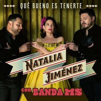 """Natalia Jiménez y Banda MS acoplan sus voces en """"Qué bueno es tenerte"""""""