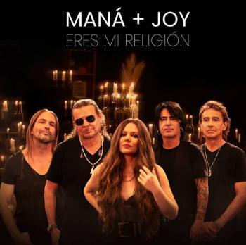 """Joy une su voz a Maná para interpretar el éxito """"Eres mi religión"""""""