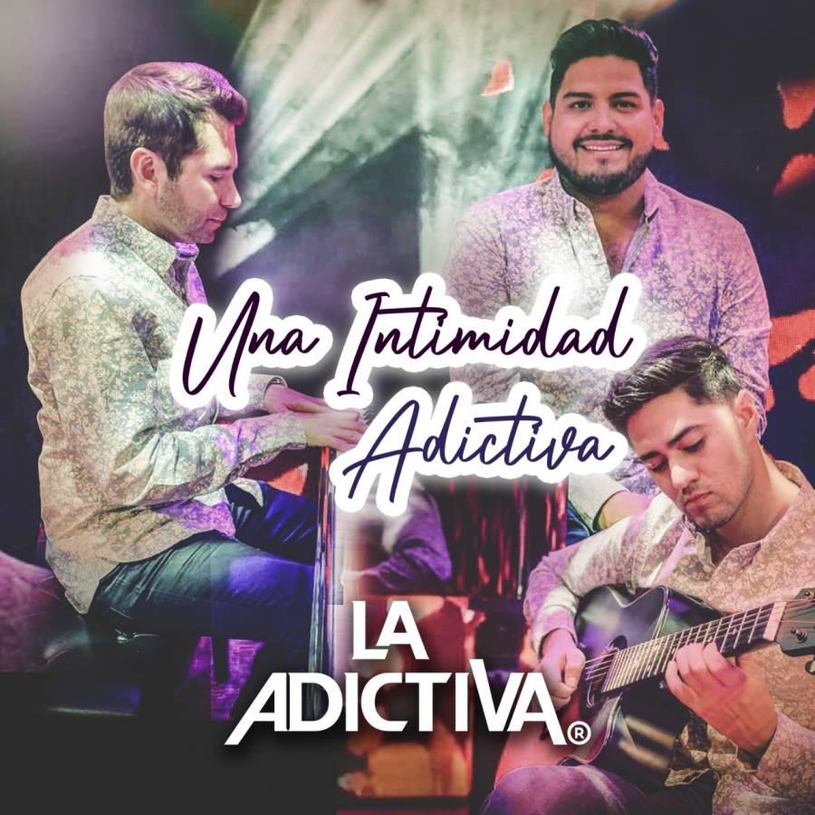 """""""Intimidad Adictiva"""" en versión acústica, nuevo álbum de La Adictiva"""
